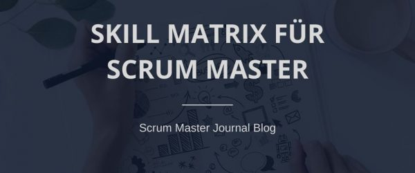 Scrum Master Skill Matrix