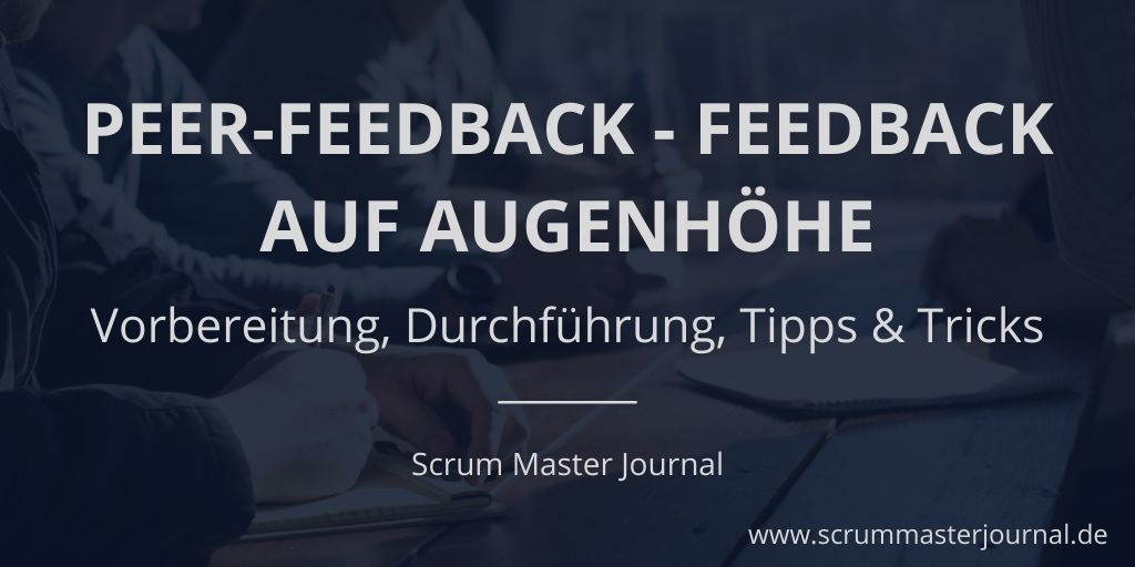 Ressourcen für Scrum Master: Peer-Feedback