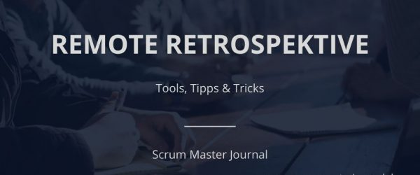 Remote Retrospektive: Tools, Tipps & Tricks